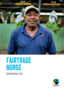 Årsrapport 2017 Fairtrade Norge
