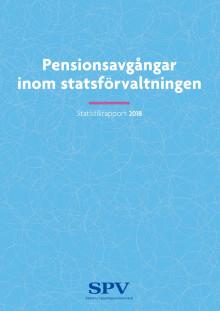 Pensionsavgångar inom statsförvaltningen - Statistikrapport 2018