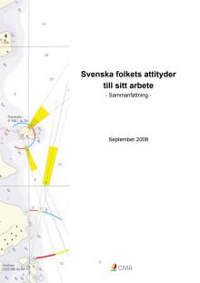 Svenska folkets attityder till sitt arbete