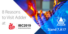 8 Reasons to Visit Adder at IBC 2019!