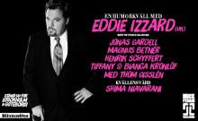 Helkväll med Eddie Izzard och svenska komikereliten på Stand Up For Stockholm och Stand Up For Göteborg