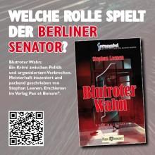 Pax et Bonum nach der Wahl ist vor der Wahl Berlin Welche Rolle spielt der Berliner Senator?