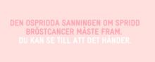 Ospridd sanning om spridd bröstcancer