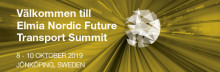 Elmia Nordic Future Transport Summit 8-10 oktober 2019