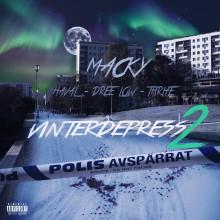 "Macky släpper ""Vinterdepress 2"" ft. Thrife, Haval & Dree Low"