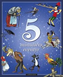 25 klassiske eventyr gjenfortalt på 5 minutter