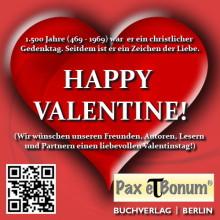 Pax et Bonum Grüße zum Valentinstag 2017