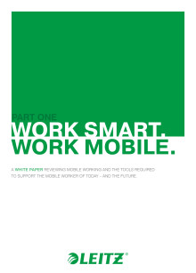 White Paper report. Work Smart - Work Mobile. From Leitz.