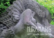 MURAMARIS – Att skapa sin dröm. En utställning om en plats och dess skapare