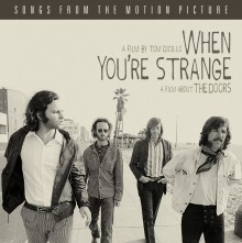 Filmen om The Doors: When You're Strange