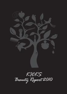 KICKS Beauty Report 2010