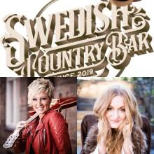 Premiär för Swedish Country Bar i samarbete med Pop house presenterar stolt Anna Stadling & Jessica Falk