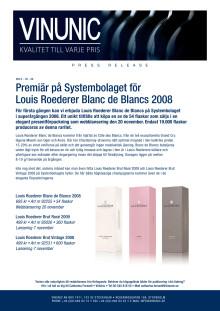 Premiär på Systembolaget för Louis Roederer Blanc de Blancs 2008