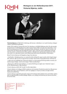 Presentation av Victoria Stjerna, violin, student vid Kungl. Musikhögskolan (KMH) och 2017 års vinnare av Jan Wallanderpriset