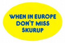 When in Europe don´t miss Skurup