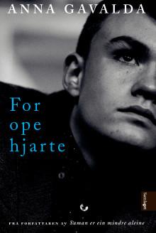 """Ny novellesamling frå Anna Gavalda på norsk; """"For ope hjarte"""""""