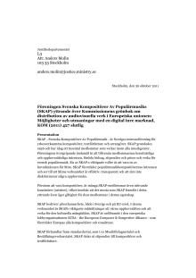 2011-10-26 - Yttrande över Kommissionens grönbok om distribution av audiovisuella verk i Europeiska unionen: Möjligheter och utmaningar med en digital inre marknad