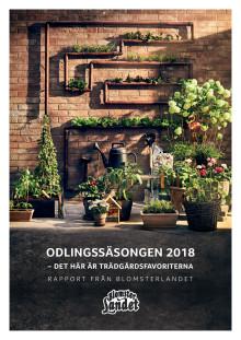 Odlingssäsongen 2018 - Det här är trädgårdsfavoriterna