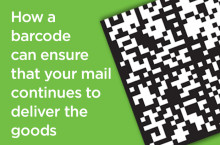 How a barcode can ensure that your mail continues to deliver the goods