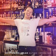 """Mediaprofilen Kristian Täljeblad tar din nota med """"Allting i denna bar"""""""