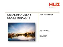 Detaljhandeln i Eskilstuna 2013 HUI Research