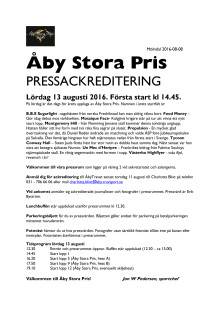 Pressackreditering Åby Stora Pris 2016