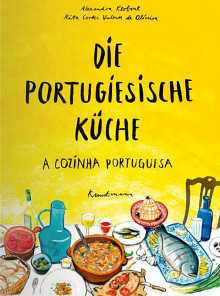 Kochbuch: Die portugiesische Küche