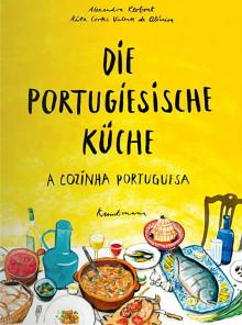Kochbuch: Die portugiesische Küche