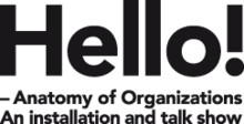 Hello! – Anatomy of Organizations