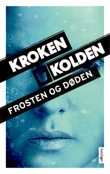 """Krimduoen Kroken & Kolden klar med """"Frosten og døden"""""""