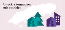 Klart med utlysningar som stärker kommuner och områden