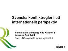 Presentation av Svenska konfliktregler i ett internationellt perspektiv
