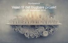Konference: Vejen til Det Bygbare Projekt