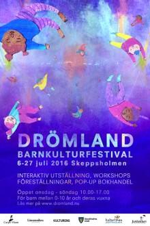 Drömland Barnkulturfestival 6-27 juli 2016