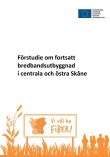 Förstudie Fortsatt bredbandsutbyggnad i centrala och östra Skåne