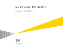 EY Q1'14 Global IPO update: January – March 2014