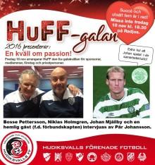 HuFF-galan 2016! Johan Mjällby, Bosse Pettersson, Niklas Holmgren och en hemlig gäst intervjuas av Pär Johansson!