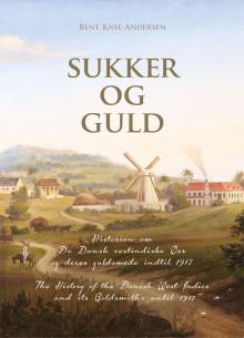 Ny bog fortæller om De Vestindiske Øer og øernes guldsmede
