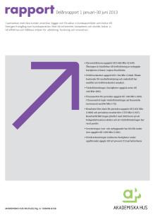 Delårsrapport 1 januari – 30 juni 2013
