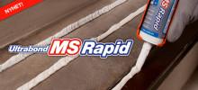 Nyhet! Ultrabond MS Rapid – snabbhärdande monteringslim