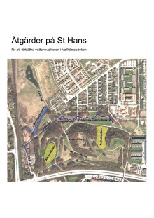 Åtgärder på St Hans backar 2013-2015