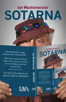 Ian Wachtmeister ger goda råd till vår statsminister i nya boken Sotarna