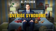 Al Pitchers senaste publiksuccé Sverige Syndrome turnerar in i 2018