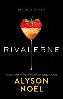 """""""Rivalerne"""" af Alyson Noël (Bind 1)"""
