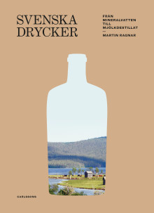 Svenska drycker. Ny bok!