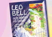 Ta del av den magiska historien om LEO BELL och jakten på ljuset!