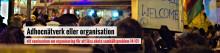 Adhocnätverk eller organisation - ett seminarium om organisering för att lösa akuta samhällsproblem