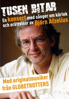 Unik hyllningsturné för Björn Afzelius våren 2015 - med originalmusiker från Globetrotters!