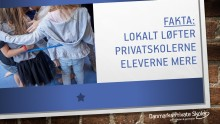 Fakta: Lokalt løfter privatskolerne eleverne mere