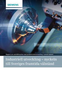 Industriell utveckling nyckeln till Sveriges framtida välstånd